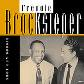 Freddie Brocksieper: Shot Gun Boogie, Vol. 3