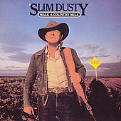 Slim Dusty: Walk a Country Mile