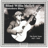 Blind Willie McTell: Statesboro Blues: The Early Years 1927-1935