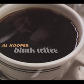 Al Kooper: Black Coffee [Digipak]