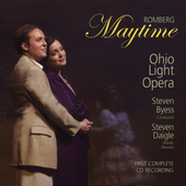 Sigmund Romberg: Maytime / Steven Byess, Ohio Light Opera
