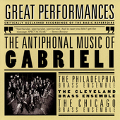 Great Performances - The Antiphonal Music of Gabrieli