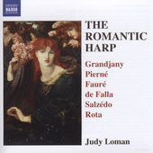 The Romantic Harp - Grandjany, Pierné, et al / Judy Loman