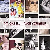 P.T. Gazell: Pace Yourself *