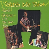 David Grover: Watch Me Now!