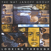 Nat Janoff: Looking Through