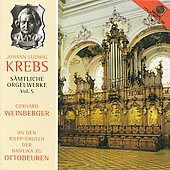 Krebs: Complete Organ Works Vol 5 / Gerhart Weinberger