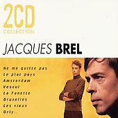 Jacques Brel: Amsterdam: The Best of Jacques Brel