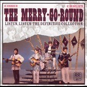 The Merry-Go-Round: Listen, Listen: The Definitive Collection [Remaster] *