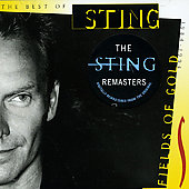 Sting: Fields Of Gold: Best Of [Remaster]
