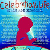 Various Artists: Celebration of Life: Musicians Against Childhood Cancer