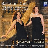Baroque Duets: Works by Pergolesi, Monteverdi / Sara Macliver, soprano; Sally-Anne Russell, mezzo-soprano; Orchestra of the Antipodes; Walker
