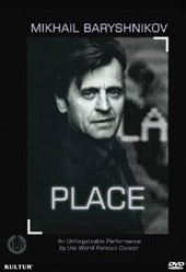 Mikhail Baryshnikov: Place / An Unforgettable Performance by the World-Famous Dancer [DVD]