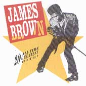 James Brown: 20 All-Time Greatest Hits!