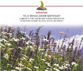 Mendelssohn: Concerto For Violin And String Orchestra In D Minor, Octet For Stri