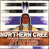 Northern Cree Singers: Stay Red: Pow-Wow Songs Recorded Live at Pullman
