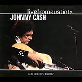 Johnny Cash: Live from Austin TX [Digipak]