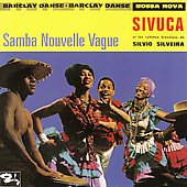 Sivuca: Samba Nouvelle Vague