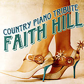 Various Artists: Faith Hill Country Piano Tribute