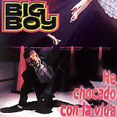 Big Boy: Chocado con la Vida