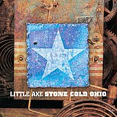 Little Axe: Stone Cold Ohio [Slimline]