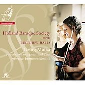 Holland Baroque Society Meets Matthew Halls - Muffat: Ausserlesene Instrumental-Music