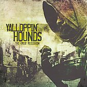 Yalloppin' Hounds: The Great Recession [PA] *