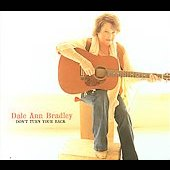 Dale Ann Bradley: Don't Turn Your Back [Slimline]
