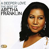 Aretha Franklin: Deeper Love: The Best of Aretha Franklin