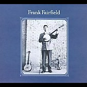 Frank Fairfield: Frank Fairfield [Digipak]