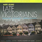 Mark Adamo: Late Victorians; Regina Coeli