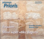 Johannes Prioris: Requiem; Missa super