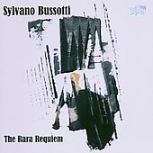 Sylvano Bussotti: The Rara Requiem