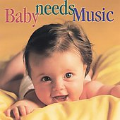 Various Artists: Baby Needs Music
