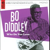 Bo Diddley: Who Do You Love