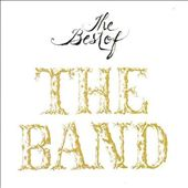 The Band: The Best of the Band [Bonus Tracks]