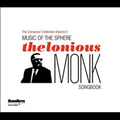 Various Artists: Music of the Sphere: The Thelonious Monk Songbook [Digipak]
