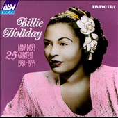 Billie Holiday: Lady Day's 25 Greatest: 1933-1944