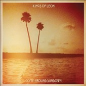 Kings of Leon: Come Around Sundown [Deluxe Edition]