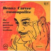 Benny Carter (Sax): Cosmopolite: The Oscar Peterson Verve Sessions