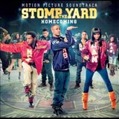 Original Soundtrack: Stomp The Yard: Homecoming