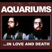 Aquariums: ...In Love and Death
