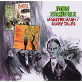John Zacherle: Monster Mash/Scary Tales