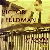 Victor Feldman: In London, Vol. 1