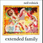 Neil Rolnick: Extended Family