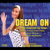 The Hit Collective: Dream On: Songs Inspired by Glee
