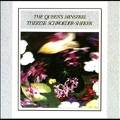 Theresa Schroeder-Sheker: The Queen's Minstrel