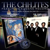 The Chi-Lites: Heavenly Body/Me And You