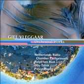 Giel Vleggaar: Orchestral Works
