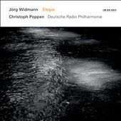 Jorg Widmann: Elegie / Christoph Poppen